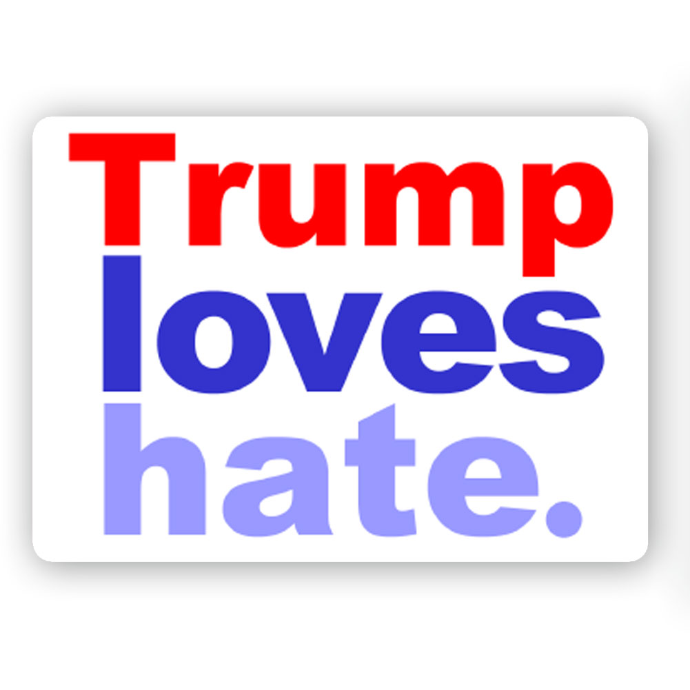 Cs241 trump loves hate anti trump color sticker