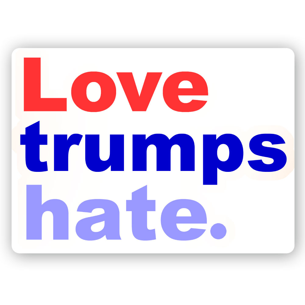 Home shop by theme political cs242 love trumps hate anti trump color sticker
