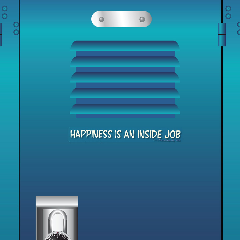 Love Quotes About Life: A602 Happiness Is An Inside Job Inspirational Quote Window