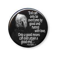 B005 - Peace Pilgrim Quote - Only a good means can ever attain a good end Button