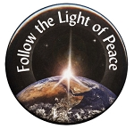 B008 - Follow the Light of Peace Button