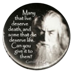 B013 - Many That Live Gandalf Quote Button