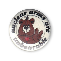 B398 - Nuclear Arms Are Unbearable Button
