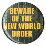 B076 - Beware of the New World Order Button