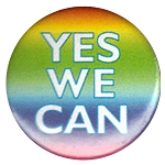 B084 - Yes We Can Rainbow Button