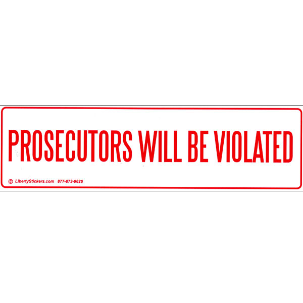 Home shop by item stickers full color bumper stickers cs058 prosecuters large full color bumper sticker