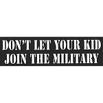 CS80 - Don't let your kid join the military Large Full Color Bumper Sticker