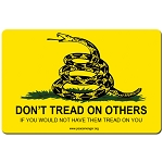 CS137 - Don't tread on others if you would not have them tread on you 4 inch Bumper Sticker