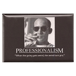 FM120 - Professionalism Hunter Thompson Quote Fridge Magnet