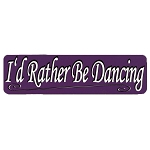 MS114 - I'd Rather Be Dancing Mini Bumper Sticker