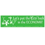 MS177 - Lets put the Eco Back in the Economy Mini Bumper Sticker