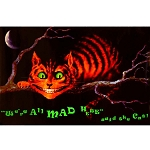 PS023 - We are all mad here said the cat Poster