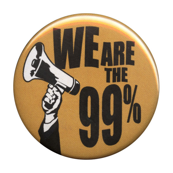 B072 - We are the 99% Megaphone Button