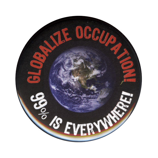 B141 - Globalize Peace! 99% is Everywhere! Button