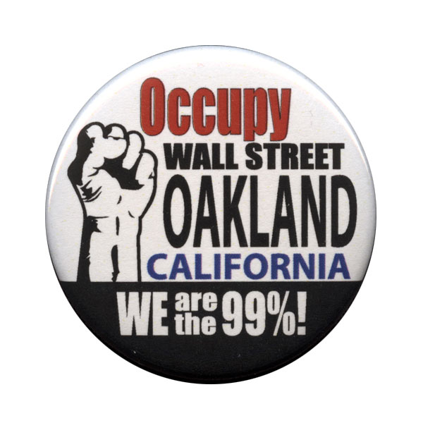 B159 - Occupy Wall Street OAKLAND, CA Button