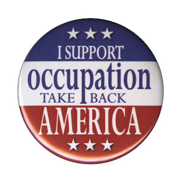 B177 - I Support Occupation-Take Back America Button