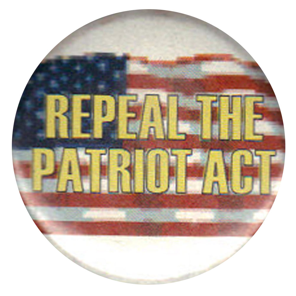 B237 - Repeal The Patriot Act Button