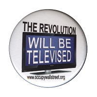 B112 - The Revolution WILL BE TELEVISED Button