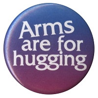 B268 - Arms Are For Hugging Button