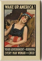 FM022 - Wake Up America! Your government is robbing every man, woman, and child! Fridge Magnet
