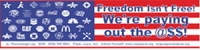 S038 - Freedom Isn't Free Large Bumper Sticker