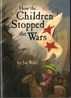 BK21 - How the Children Stopped the Wars Book