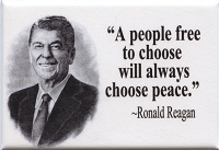 FM040 - A people free to choose will always choose Peace - Ronald Reagan Quote Fridge Magnet