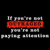 T033 - If Not Outraged T-Shirt