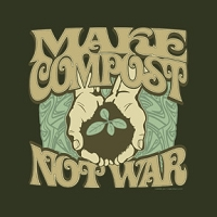 T089 - Make Compost Not War Organic T-Shirt