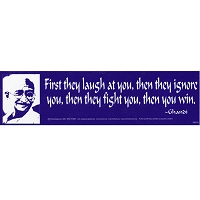 S018 - Then You Win - Gandhi Quote Bumper Sticker