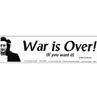 S031 - War is Over Bumper Sticker
