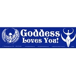 S094 - Goddess Loves You! Bumper Sticker