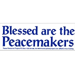 S115 - Blessed Peacemakers Bumper Sticker