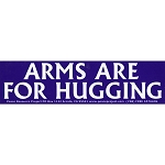 S179 - Arms Are for Hugging Large Bumper Sticker