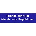 S190 - Friends Don't Let Friends Vote Republican Large Bumper Sticker