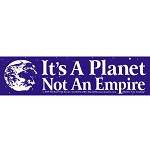 S202 - It's a Planet Not an Empire Bumper Sticker
