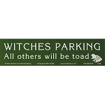S217 - Witches Parking All others will be Toad Bumper Sticker