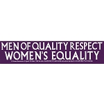S242 - Men of Quality Respect Womens Equality Bumper Sticker