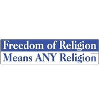 S362 - Freedom of Religion Means ANY Religion Bumper Sticker
