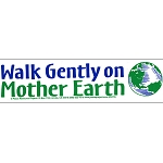 S372 - Walk Gently On Mother Earth Bumper Sticker