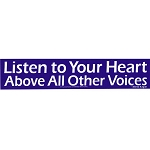 S381 - Listen to your Heart Above all other Voices Bumper Sticker