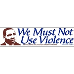 S394 - We Must Not Use Violence Bumper Sticker