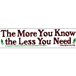 S396 - The More You Know The Less You Need Bumper Sticker