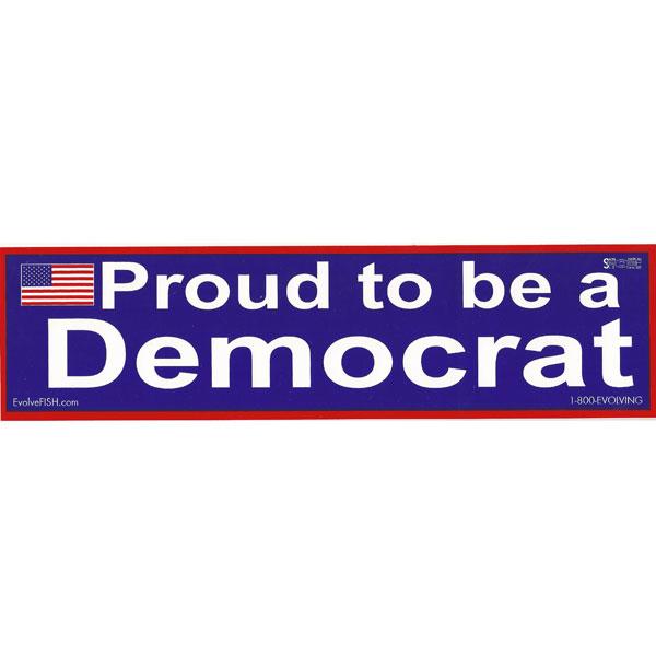 S409 proud to be democrat bumper sticker