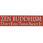 S429 - Zen Buddhism Bumper Sticker