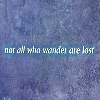 A601 Not All Who Wander Are Lost Tolkien Quote Transparent Window Sticker Decal