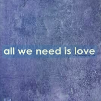 A603 All We Need is Love Inspirational Quote Transparent Window Sticker Decal