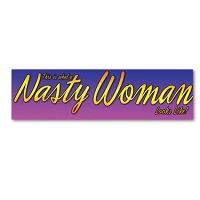 CM082-MAG This is what a Nasty Woman Looks Like Rally Sign Mini Sticker MAGNET