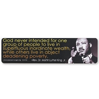CM102 - God never intended for one group of people to live in wealth while others live in poverty - MLK Quote Color Mini Sticker
