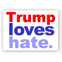 CS241 - Trump Loves Hate - Anti Trump Color Sticker